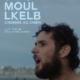 Moul Lkelb_L'homme au Chien_Kamal Lazraq_affiche_poster